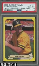 1987 Classic Travel Update Yellow Green Back Mark McGwire PSA 10 POP 25 ONLY