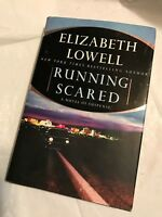 RUNNING SCARED  Elizabeth Lowell   2002   First Edition 1st Printing