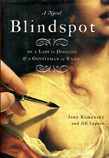 Blindspot : By a Lady in Disguise & a Gentleman in Exile-1st Edition/DJ-2008