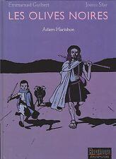 GUIBERT et SFAR. Les Olives Noires. Adam Harishon. Dupuis 2002. EO - neuf