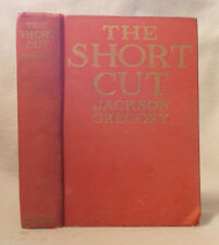1916 Vintage THE SHORT CUT by Jackson Gregory WESTERN Hardcover FIRST EDITION
