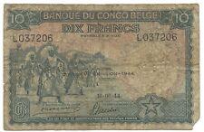 10 francs 1944 Belgian Congo Pick 14D 10.06.44 Belge Belgisch p f
