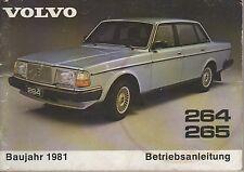 VOLVO 264 265 Betriebsanleitung 1981 Bedienungsanleitung Handbuch Bordbuch  BA