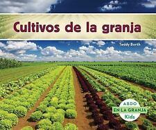 Cultivos de la granja (En La Granja / On the Farm) (Spanish Edition)-ExLibrary
