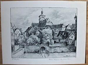 Rothenburg o.Tauber. Signierte Lithographie Wehrgang / Schrannenplatz