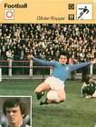 FICHE CARD: Olivier Rouyer Attaquant Striker Winger Entraîneur FOOTBALL 1970s