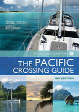 NEW Pacific Crossing Guide, Second Edition by Michael Pocock