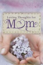 Loving Thoughts for Mom by Christian Art Gifts (Corporate Author)