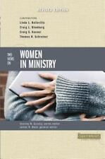 Two Views on Women in Ministry (Counterpoints: Bible and Theology) [Paperback...