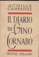 il DIARIO DI GINO CORNABO' DI ACHILLE CAMPANILE 1942 RIZZOLI
