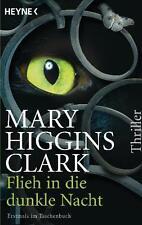 Flieh in die dunkle Nacht von Mary Higgins Clark (2012)