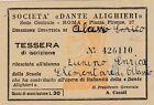 TESSERA SOCIETA' DANTE ALIGHIERI SEDE ROMA SCUOLA ELEMENTARE ALASSIO 1954 8-149