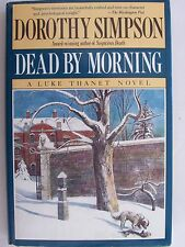 Dead by Morning by Dorothy Simpson 1st/1st  (1989, Board Book)