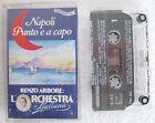 RENZO ARBORE: L'ORCHESTRA ITALIANA Napoli Punto e a Capo (1992) MC TAPE TMC 336
