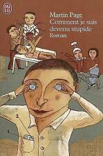 Comment Je Suis Devenu Stupide: Roman (French Edition)-ExLibrary