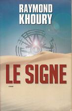 Livre le signe Raymond Khoury book