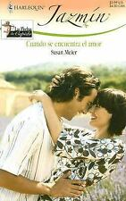 Cuando Se Encuentra El Amor: (When Love Is Found) (Spanish Edition)