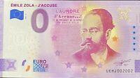 BILLET 0  EURO  EMILE ZOLA J'ACCUSE  FRANCE 2021   NUMERO SUITE 2002