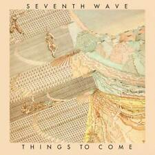 SEVENTH WAVE - Things To Come (2018 Esoteric Recordings 'Expanded' CD Remaster)