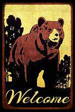*WELCOME* MADE IN USA! METAL SIGN 8X12 RUSTIC BEAR LOG FURNITURE MOUNTAINS LODGE