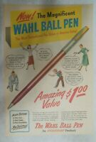 Eversharp Pens and Pencils Ad: Wahl Ball Pen ! from 1948 Size: 11 x 15 inches