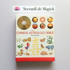 THE CHINESE ASTROLOGY BIBLE ~ Derek Walters (2008). Chinese Zodiac.