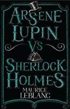 Arsene Lupin vs Sherlock Holmes (Alma Classics) by Maurice Leblanc   Paperback B