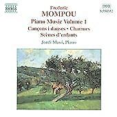 Mompou - Piano Works, Vol 1, , Audio CD, New, FREE & FAST Delivery