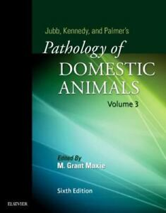 Pathology of Domestic Animals by M. Grant Maxie