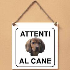 Targa piastrella cartello cane Attenti al cane Alpenländische Dachsbracke 1