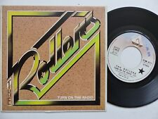 THE ROLLERS Turn on the radio 2C008 62711 Pressage france Discotheque RTL
