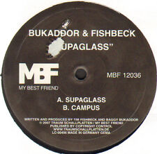 BUKADDOR & FISHBECK - Supaglass - My Best Friend