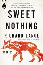 Sweet Nothing: Stories Lange, Richard VeryGood