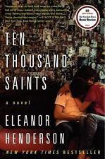 Ten Thousand Saints: A Novel - Acceptable - Henderson, Eleanor - Paperback