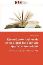 R�sum� Automatique de Textes Arabes Bas� Sur une Approche Symbolique by...