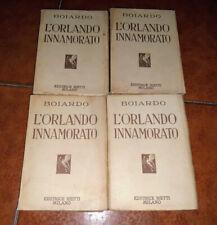 MATTEO MARIA BOIARDO L'ORLANDO INNAMORATO COMPLETO 4 VOLUMI I ED. BIETTI 1929