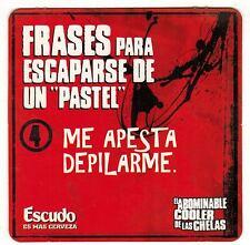 Chile Coaster Beer Escudo Frases para escapar de un pastel