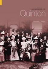 QUINTON. MEMORIES OF QUINTON-BERNARD J. TAYLOR P/B EXC. CONDITION
