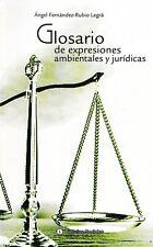 GLOSARIO DE EXPRESIONES AMBIENTALES Y JURIDICAS Cuba Legal Glossary Dictionary
