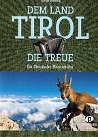 Steirische Harmonika Noten : Dem Land Tirol die Treue - mittelschwer
