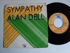 "ALAN DELL : Sympathy (Rare Bird) 7"" 45T 1970 French EGG 640008 Michel Bernholc"