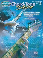 Chord Tone Soloing: A Guitarist's Guide to Melodic Improvising in Any Style Book