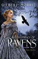 A Conspiracy Of Ravens (A Lady Trent Mystery) by Morris, Gilbert Paperback Book