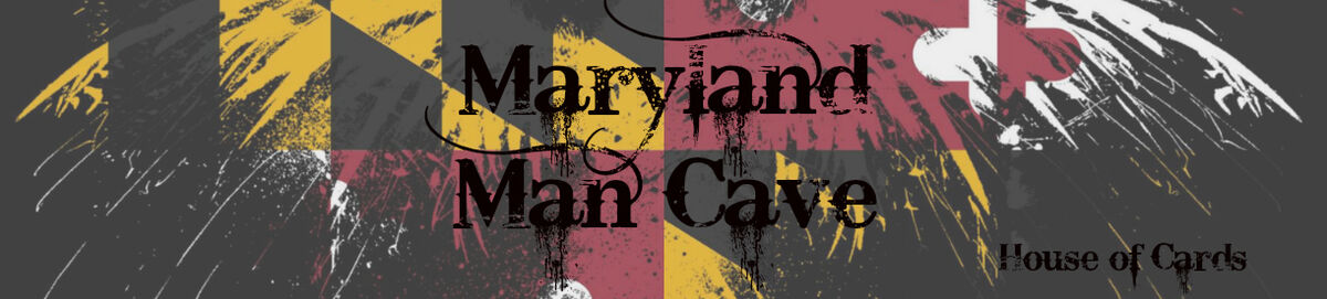 Maryland Man Cave - House of Cards