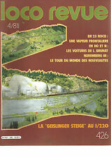 LOCO REVUE N°426 BR 23 ROCO/EN HO ET N : VOITURES DE L.BRUHAT/GEISLINGER STEIGE