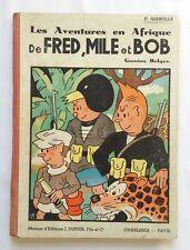 BD Rare - Les aventures en Afrique de Fred Mile Bob EO 1940 / GIANOLLA / DUPUIS