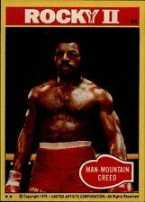 1979 Topps Rocky II #44 Man-Mountain Creed - NM-MT > Apollo Creed > Rocky Balboa