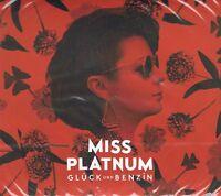 Miss Platnum - Glück und Benzin (Limitiertes Digipack) CD - Glück & Benzin