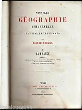 Nouvelle géographie universelle La terre et les hommes Reclus T2 La France 1881