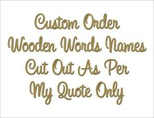 Custom wooden words/names laser cut out. PLEASE DO NOT BUY without my quote!!!